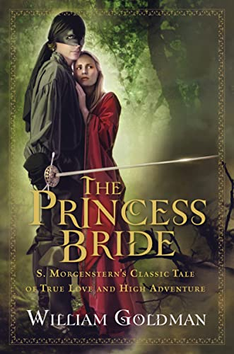 Princess Bride - the Good Bits Edition By William Goldman