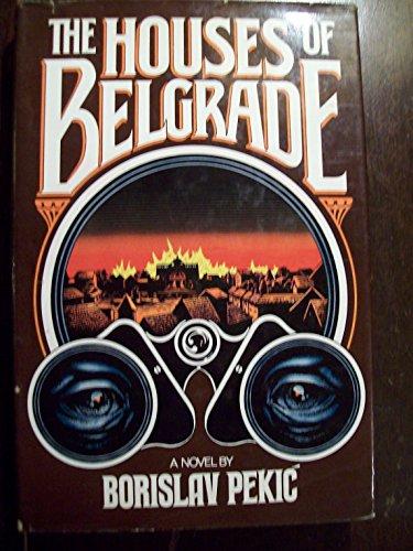 The House of Belgrade By Borislav Pekic