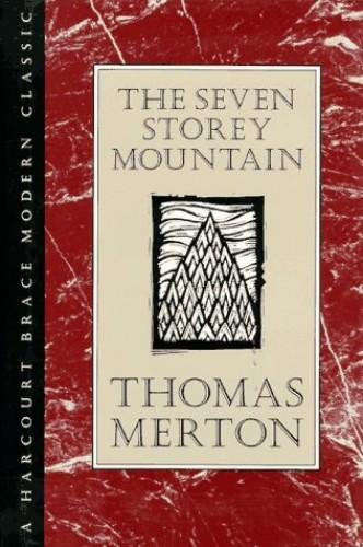 Seven Storey Mountain By Thomas Merton
