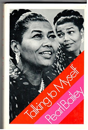 Talking to Myself By Pearl Bailey
