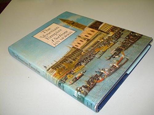 The Venetian Empire By Jan Morris