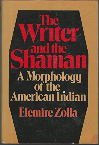 Writer and the Shaman By Elemire Zolla