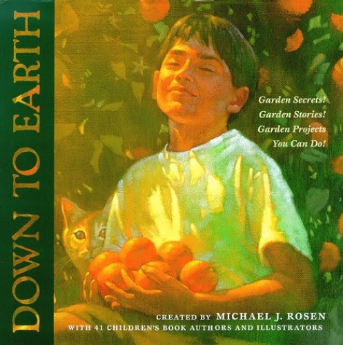 Down to Earth By Michael J Rosen