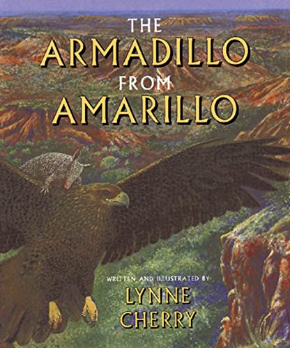 Armadillo from Amarillo By Lynne Cherry