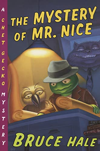 The Mystery of Mr. Nice By Bruce Hale