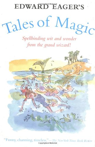 Edward Eager's Tales of Magic By Edward Eager