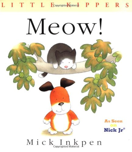 Meow! By Mick Inkpen