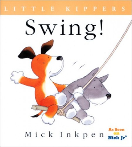 Swing! By Mick Inkpen