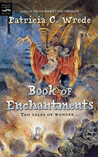 Book of Enchantments By Patricia,C. Wrede