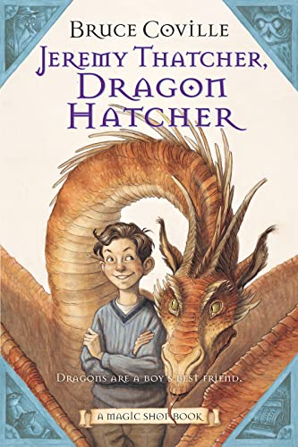 Jeremy Thatcher, Dragon Hatcher By Bruce Coville