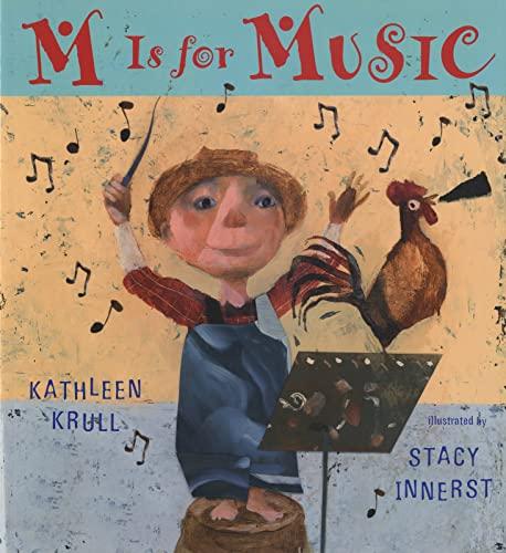 M Is for Music von Kathleen Krull