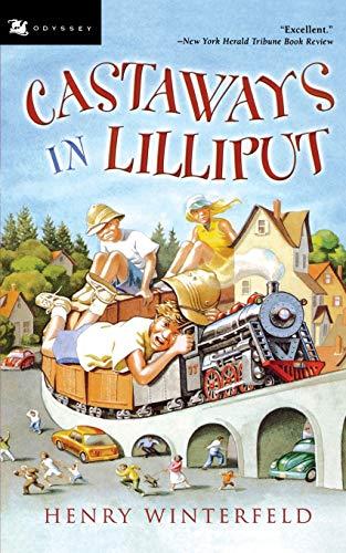 Castaways in Lilliput By Henry Winterfeld