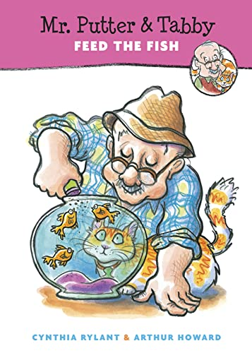 Mr. Putter and Tabby Feed the Fish By Cynthia Rylant