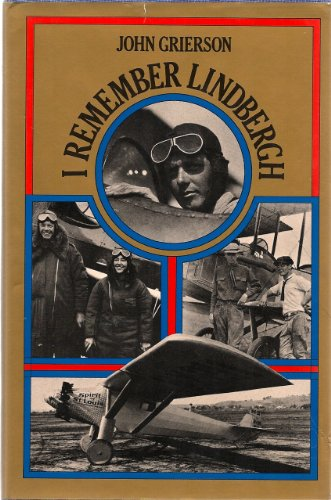 I Remember Lindbergh By John Grierson