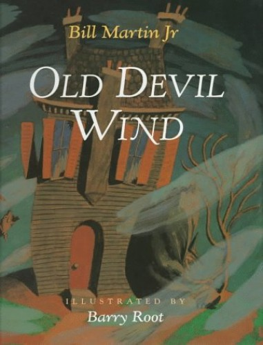 Old Devil Wind By Bill Martin, Jr.