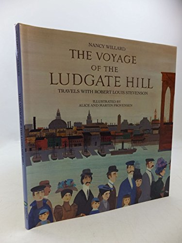 The Voyage of the Ludgate Hill By Nancy Willard