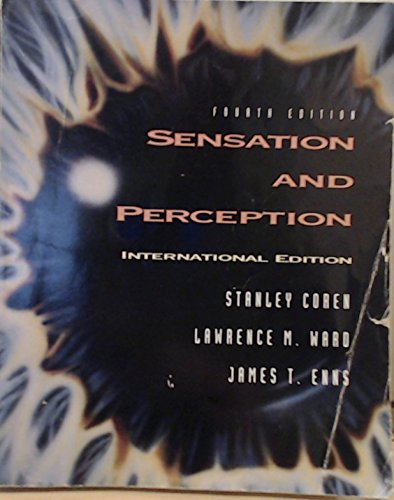 Sensation and Perception By James T. Enns