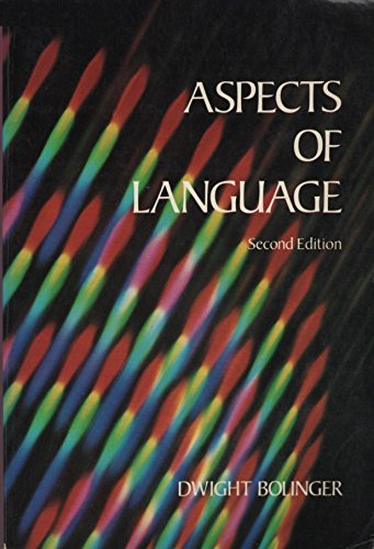 Aspects of Language By Dwight Bolinger