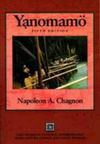 The Yanomamo By Napoleon A. Chagnon