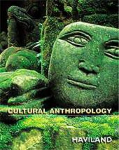 Cultural Anthropology (Case Studies in Cultural Anthropology) By William A. Haviland