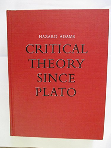Adams Critical Theory since Plato by Hazard Adams