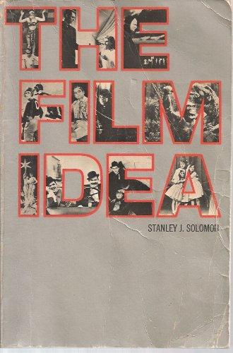 The Film Idea By Stanley J. Solomon