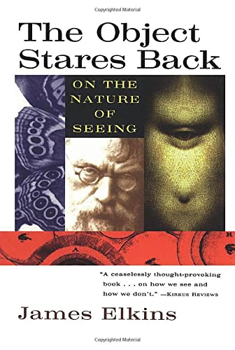 The Object Stares Back (Harvest Book) By James Elkins