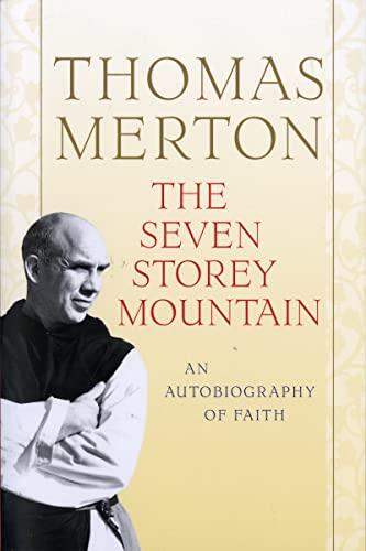 The Seven Storey Mountain von Thomas Merton