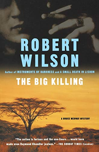 The Big Killing By IV Robert Wilson, IV (Sheffield Hallam University UK)