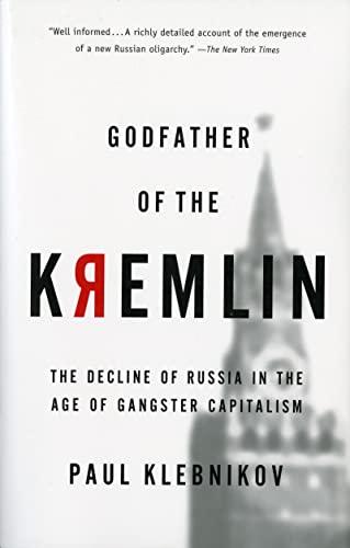 Godfather of the Kremlin von Paul Klebnikov