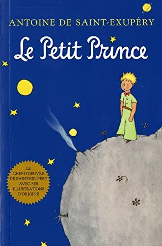 Le Petite Prince (French) By Antoine de Saint-Exupery