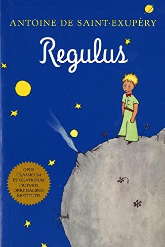 Regulus (Latin) By Antoine de Saint-Exupery