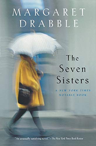 The Seven Sisters By Dame Margaret Drabble