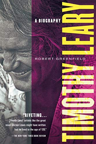 Timothy Leary By Robert Greenfield