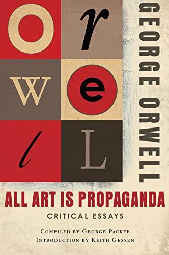 All Art Is Propaganda By George Orwell