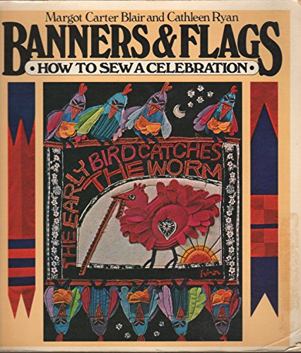 Banners & Flags By Margot C Blair