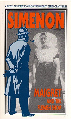 Maigret and the Flemish Shop By Georges Simenon
