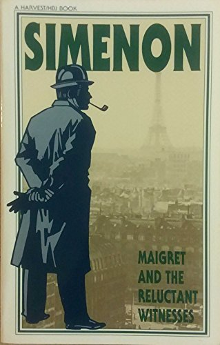 Maigret and the Reluctant Witness By Georges Simenon