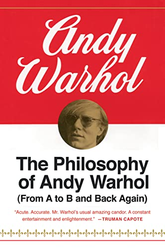 The Philosophy of Andy Warhol By Andy Warhol