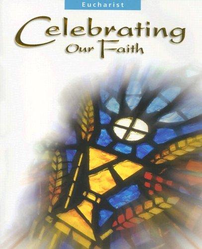Celebrating Our Faith By Jane Osterholt