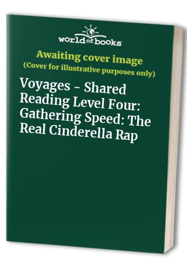 Voyages - Shared Reading Level Four: Gathering Speed