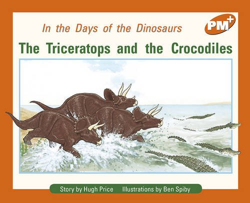 The Triceratops and the Crocodiles By Hugh Price