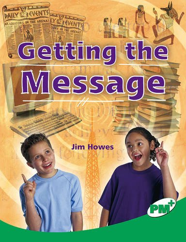 Getting the Message By Jim Howes