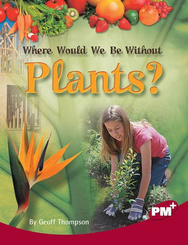 Where Would We Be Without Plants? By Geoff Thompson