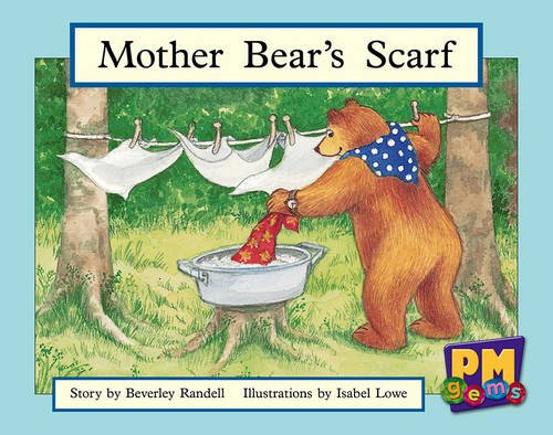 Mother Bear's Scarf By Beverley Randell