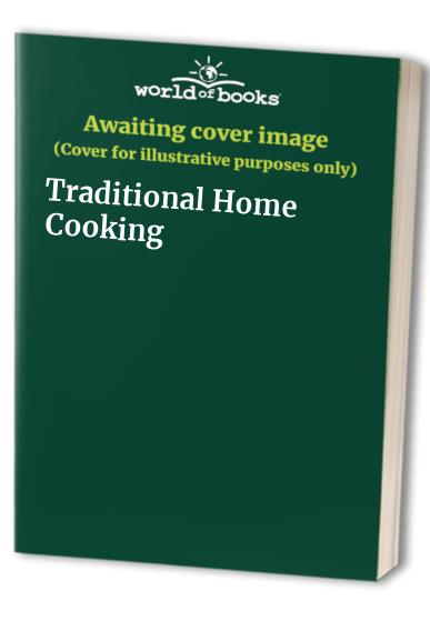 Traditional Home Cooking By Robin Howe