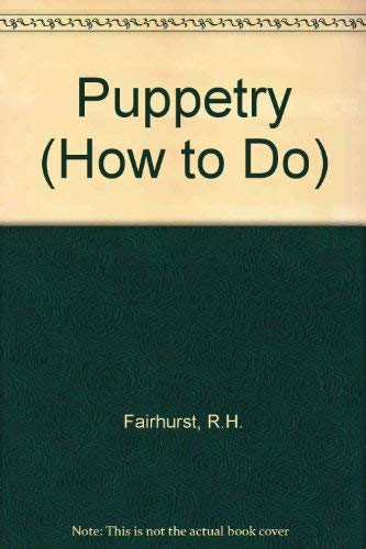 Puppetry By R.H. Fairhurst
