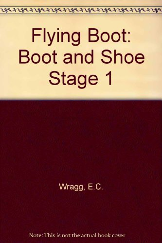 Flying Boot By Prof. E. C. Wragg