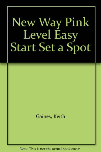 New Way Pink Level Easy Start Set A - Spots Revised By Keith Gaines
