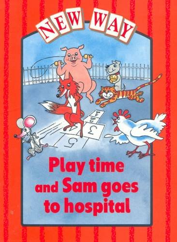 New Way Red Level Platform Book - Play Time and Sam Goes to Hospital By Diana Perkins